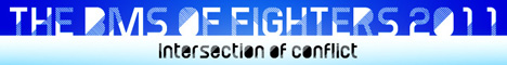 THE BMS OF FIGHTERS 2011 - Intersection of conflict -